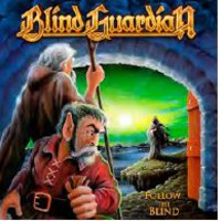 Blind Guardian : Follow the blind
