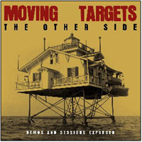 Moving Targets: The Other Side Demos & Sessions Expanded
