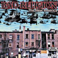 Bad Religion: The New America