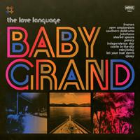 Love Language: Baby grand