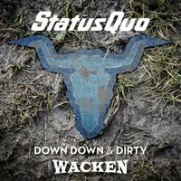 Status Quo: Down down & dirty at Wacken