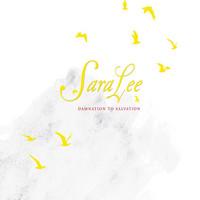 SaraLee: Damnation to Salvation