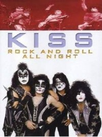 Kiss: Rock and roll all night