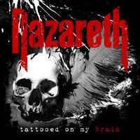 Nazareth: Tattooed on my brain