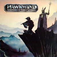 Hawkwind : Masters Of The Universe