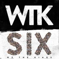 We the Kings: Six