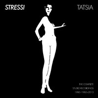Stressi: Tatsia – The Complete Studio Recordings