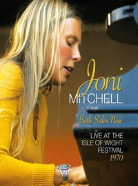 Mitchell, Joni: Both sides now - live at the isle of wight festival 1970