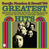 Mendes, Sergio & Brasil '66: Greatest hits