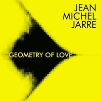 Jarre, Jean Michel: Geometry Of Love