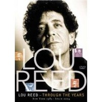 Reed, Lou: Through the years new york 1983 - spain  2004