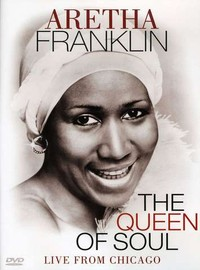 Franklin, Aretha: Queen of soul live from Chicago