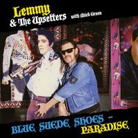 Lemmy: Blue Suede Shoes / Paradise