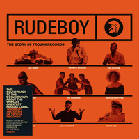 Soundtrack: Rudeboy: The Story of Trojan Records