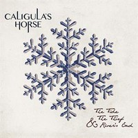 Caligula's Horse: The Tide, The Thief & The River's End