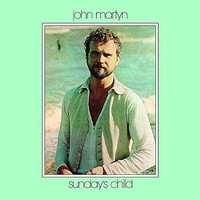 Martyn, John: Sunday's child