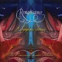 Renaissance: A Symphonic Journey