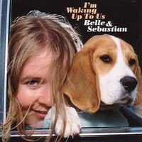 Belle & Sebastian: I'm waking up to us