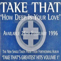 Take That: How Deep Is Your Love