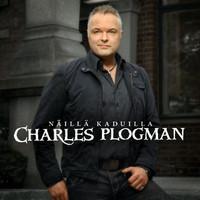 Plogman, Charles: Näillä kaduilla
