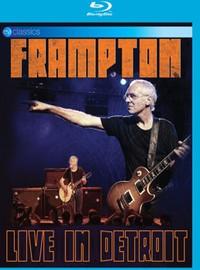 Frampton, Peter: Live In Detroit