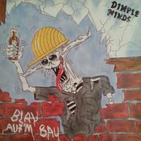 Dimple Minds: Blau Auf'm Bau