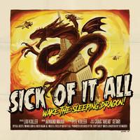Sick Of It All: Wake the sleeping dragon!