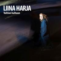 Harja, Liina: Valtion haltuun