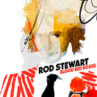 Stewart, Rod: Blood Red Roses