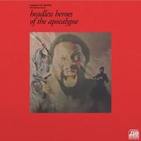 McDaniels, Eugene : Headless Heroes of the Apocalypse