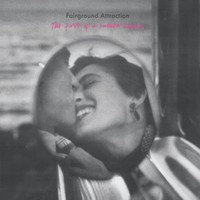 Fairground Attraction: The First of a Million Kisses.