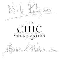 Chic: The Chic organization 1977-1979
