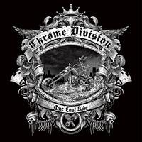 Chrome Division: One last ride