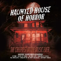 V/A: Haunted House of Horror - the Creepiest Music Ever