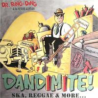 Dr. Ring-Ding & The Senior Allstars: Dandimite!