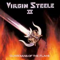 Virgin Steele: Guardians of the flame