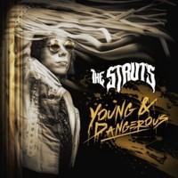 Struts: Young & Dangerous