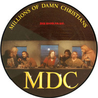 MDC: This Blood's For You -picture disc-
