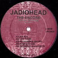 Tannone, Max: Jaydiohead: The Encore