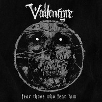 Vallenfyre : Fear Those Who Fear Him