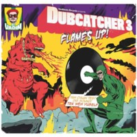 DJ Vadim: Dubcatcher 3 -Flame's Up