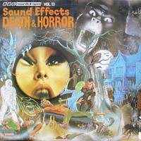 V/A: Sound Effects No. 13 - Death & Horror
