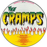 Cramps: Smell of Female -picture disc-