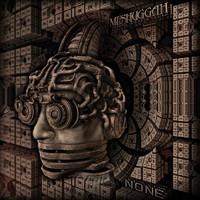 Meshuggah : None