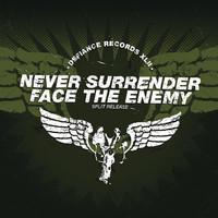 Never Surrender: Split Release