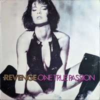 Revenge (UK) : One True Passion