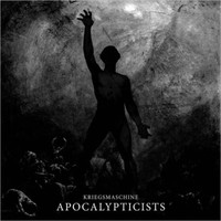 Kriegsmaschine: Apocalypticists