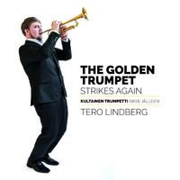 Lindberg, Tero: The Golden Trumpet Strikes Again / Kultainen trumpetti iskee jälleen