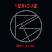Ronski & Satanic: Täältä tullaan, kuolema!