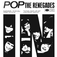 Renegades: Pop